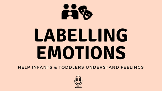 Helping Infants & Toddlers Understand Feelings