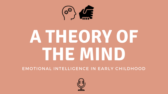 Emotional Intelligence in Early Childhood