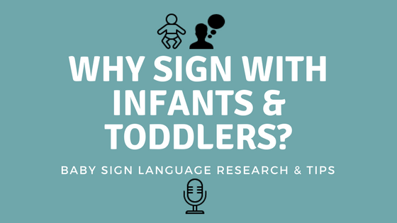 Baby Sign Language: Tips and Research