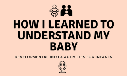 How I Learned to Understand My Baby