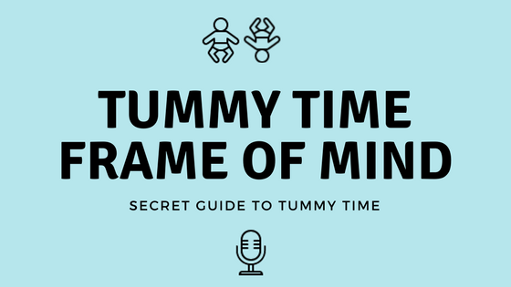 Secret Guide To Tummy Time