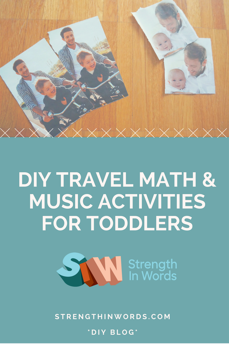 DIY Travel Math & Music Activities for Toddlers - Strength In Words
