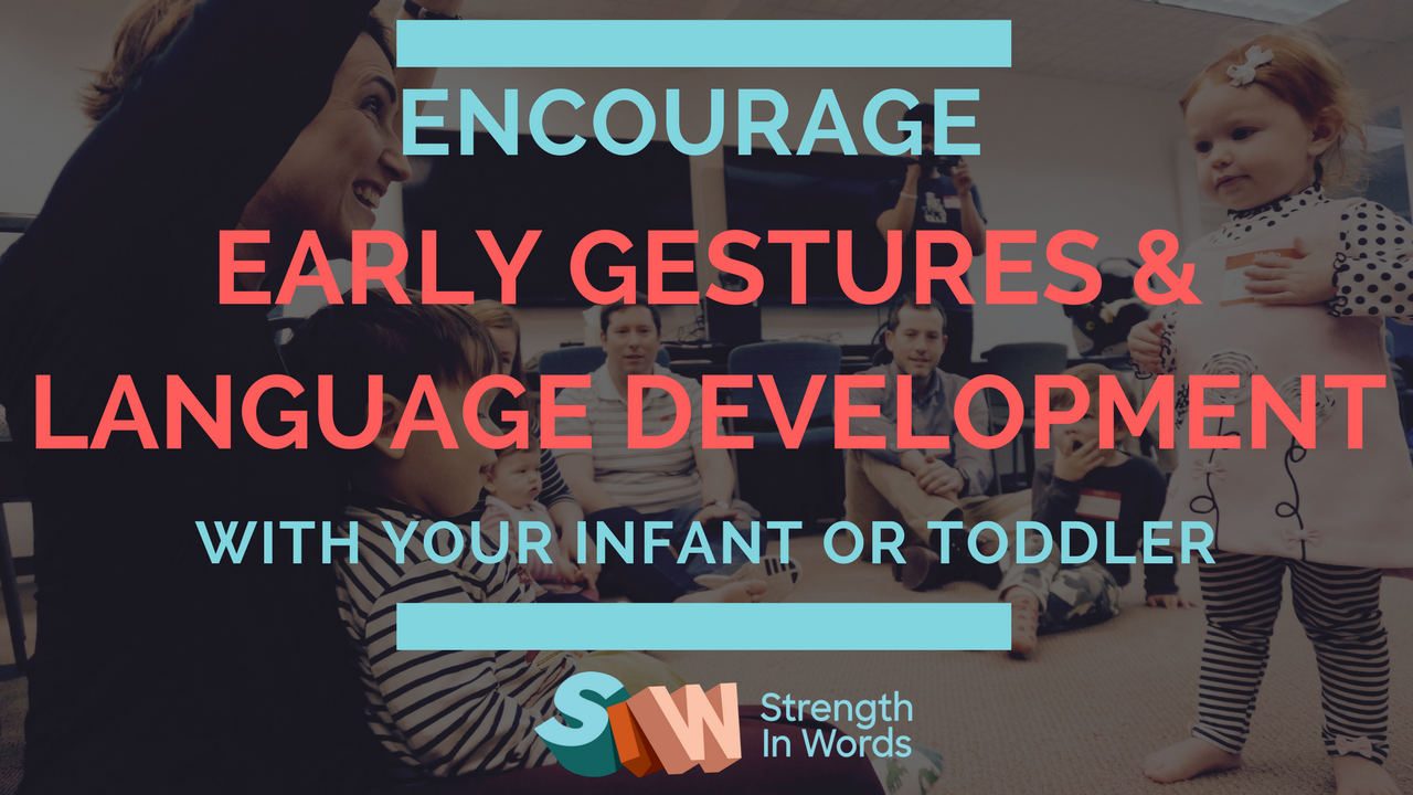Encourage Gestures and Language Development With Music