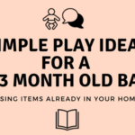 Simple Play Ideas for a 0-3 Month Old Baby