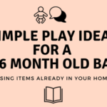 Simple Play Ideas for a 3-6 Month Old Baby