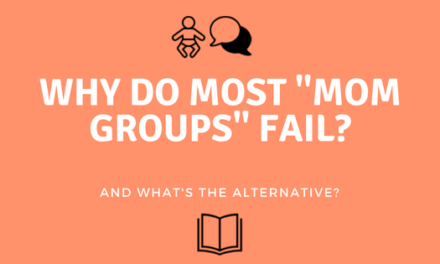 Why Do Most Mom Groups Fail?