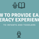 How To Provide Early Literacy Experiences for Infants and Toddlers