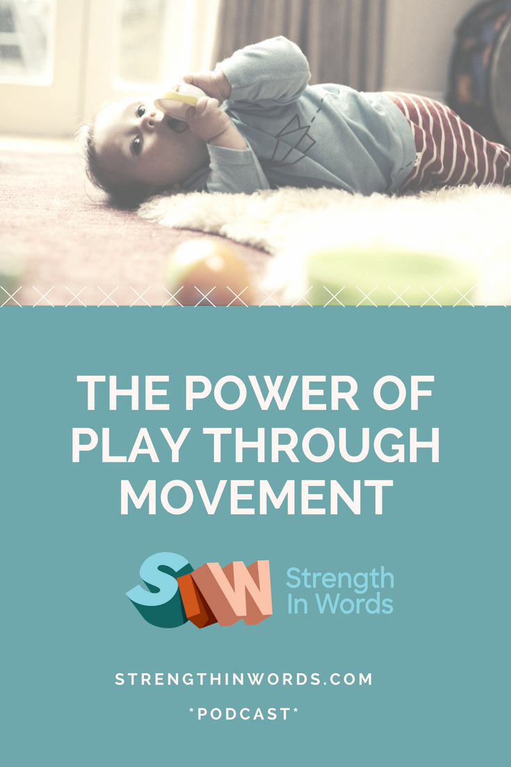 Why Young Kids Learn Through Movement >> The Power Of Play Through Movement Strength In Words